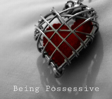 Being Possessive in Love
