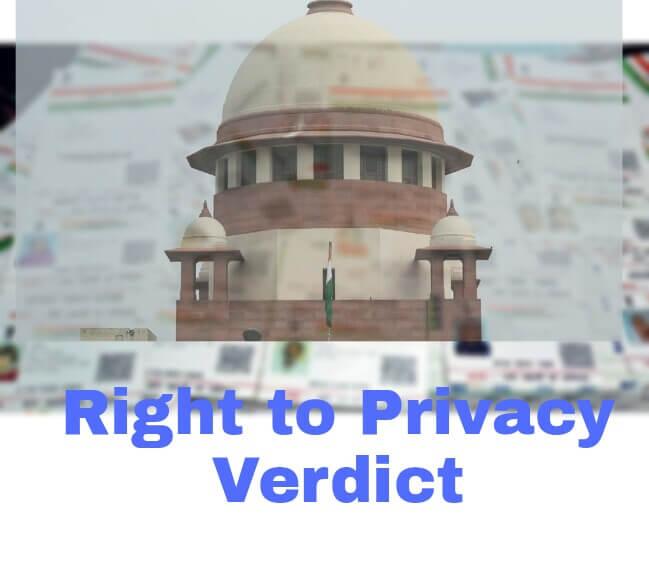 Supreme Court's Verdict on Right to Privacy, Right to Privacy verdict by Supreme Court, Congress hails Supreme Court's verdict on Right to Privacy