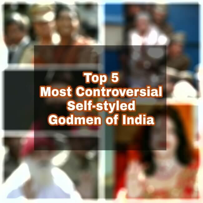 Self-styled Godman of India, Self proclaimed Godmen of India
