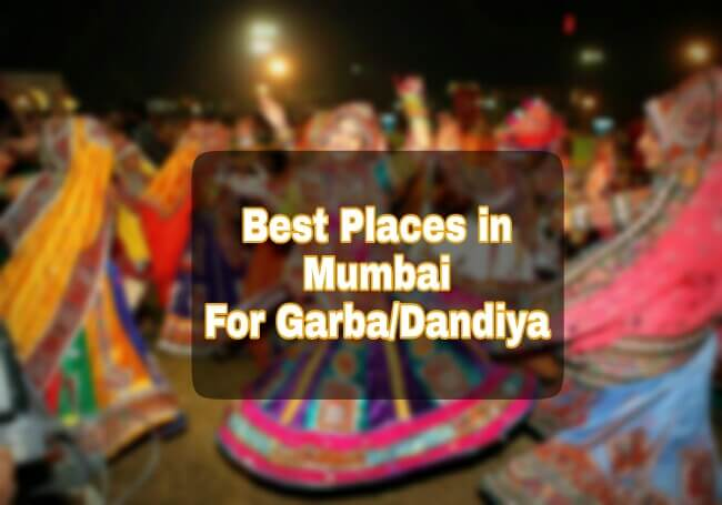 Garba and Dandiya Spots in Mumbai, Mumbai's Garba and Dandiya spots, night spots during navratri in mumbai