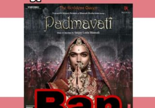 Padmavati Ban Demand, Padmavati Movie Ban, Padmavati Movie Banned