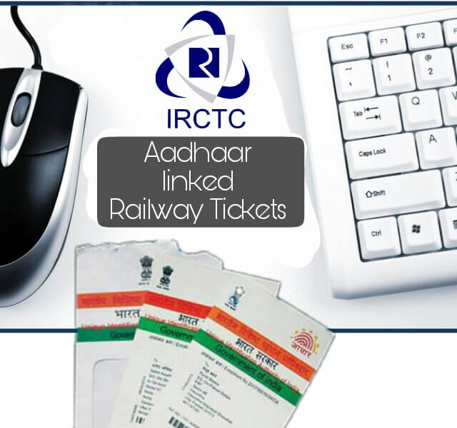 Aadhar Verified Railway Passengers, IRCTC Booking for Aadhaar Verified Passengers