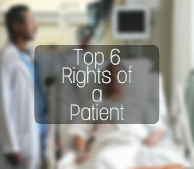 Patients' Rights, Patient Rights, 6 Patients Rights, Patient's Rights
