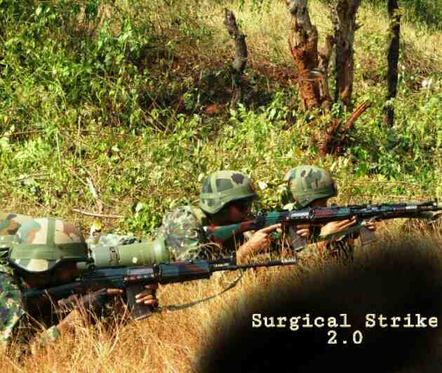 Indian Army Surgical Strike 2.0, Surgical Strike by Indian Army, Indian Army in Jungle,