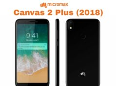 Canvas 2 Plus 2018, micromax latest smartphone india, indian mobile launch, india latest smartphone launch