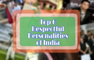 Famous Personalities of India, Indian famous personalities, famous personalities of India, highly respectful personalities of India