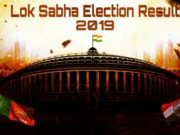 Lok Sabha election result 2019, live update Lok Sabha election 2019, general election result 2019 live update