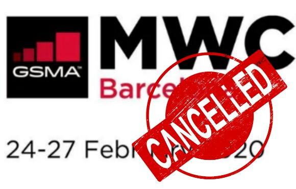 MWC 2020 cancelled, MWC 2020 called off due to Corona Virus, Corona Virus epidemic cancelled MWC 2020